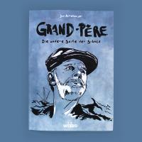 Grand-Père - die andere Seite der Schuld