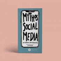 Mythos Social Media - die Ästhetik der Täuschung