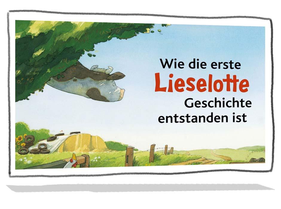 Wie kam es zur ersten Lieselotte-Geschichte?